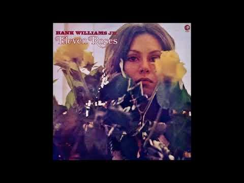 Hank Williams Jr    Eleven Roses