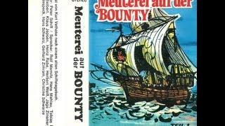 Meuterei auf der Bounty - Teil 1 - Nach einem alten Schiffstagebuch (Hörspiel, 1972)