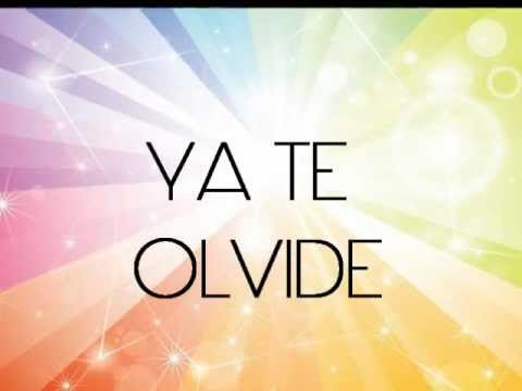 Yuridia Ya Te Olvide Lyrics