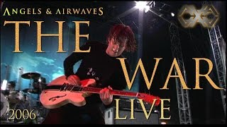 "Angels and Airwaves ""The War"" Live (2006)"