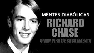 RICHARD T CHASE | O vampiro de sacramento | MENTES DIABÓLICAS