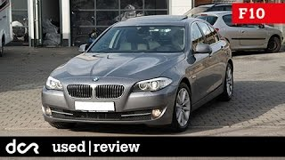 Buying a used BMW 5 series F10/F11 - 2010-2017, Common Issues, Buying advice / guide