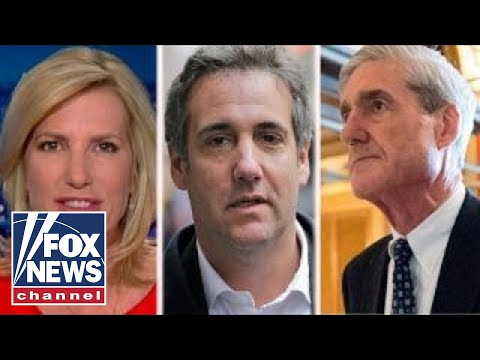 Ingraham: Cohen raid part of Mueller\'s fishing expedition?