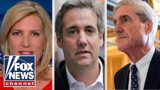 Ingraham: Cohen raid part of Mueller's fishing expedition?