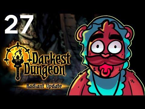 Baer Plays Darkest Dungeon - Radiant Mode (Ep. 27)