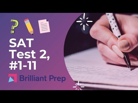 #43 - Test 2, #1-11, New SAT Writing