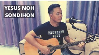 Yesus Noh Sondihon Cover || Yesuslah Sandaran Lagu Rohani Dusun Sabah