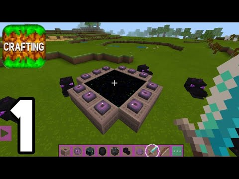 Crafting and Building – End Portal – Gameplay Part 1