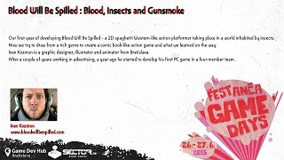 Blood Will Be Spilled: Blood, Insects and Gunsmoke