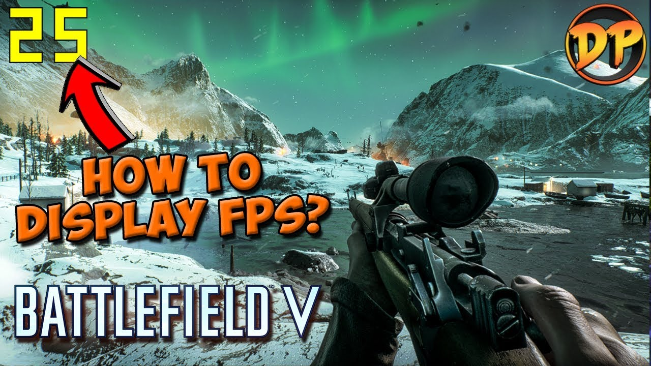 How To Display FPS in Battlefield 5 (Without Any Program)