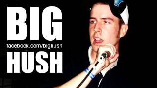 Big Hush - Paid In Full Verse [FREE mp3 Download]