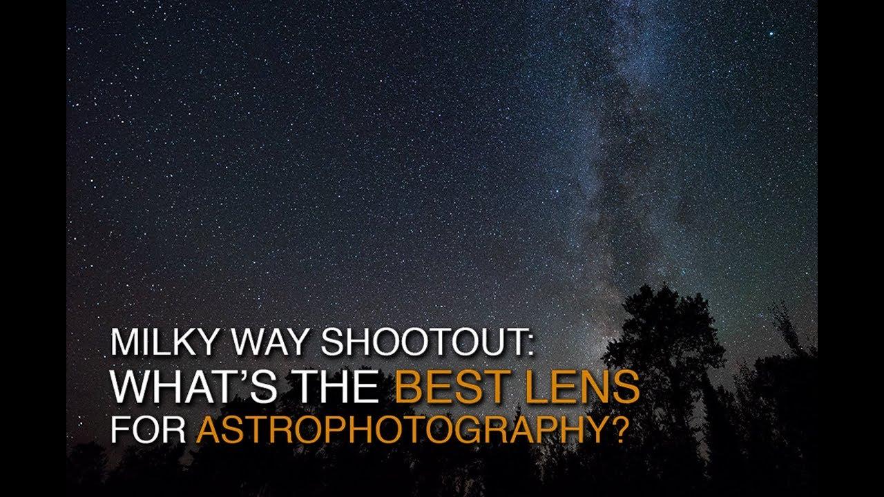 Milky Way Lens Shootout: Nikon, Zeiss, Sigma, and Rokinon