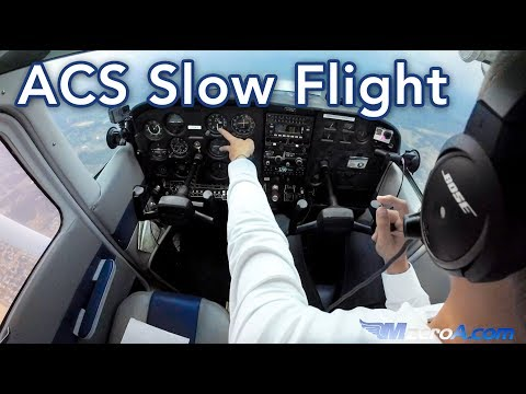 ACS Slow Flight - MzeroA Flight Training