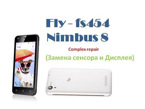 Правильный ремонт Fly Fs454 Nimbus 8 (Замена Сенсора и Дисплея)