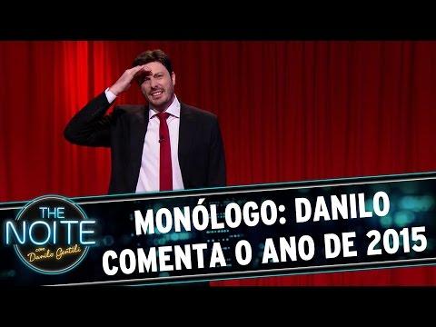 The Noite (29/12/15) - Monólogo: Danilo Comenta O Ano De 2015