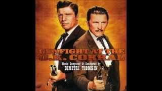 Hollywood Western: Dimitri Tiomkin - Gunfight at the O.K. Corral Suite