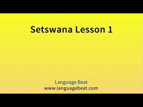 Learn Setswana : Lessons 1- 23 for Beginners