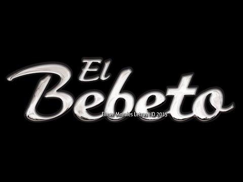 El Bebeto - Maravillosa - Letra HD -Estreno 2014