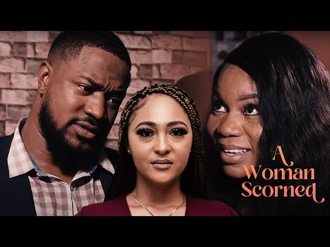 Download A WOMAN SCORNED [HD] Latest Nollywood Movies 2019.
