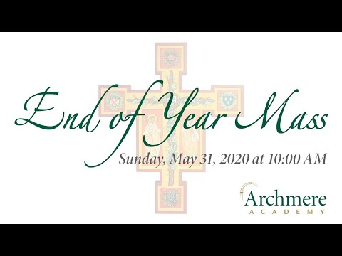 Archmere Academy's End of Year Mass