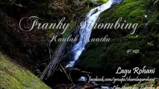 Kaulah Kuatku - Franky Sihombing