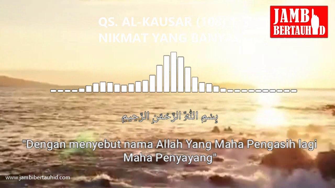 Qs Al Kausar 108 1 3 Sakti