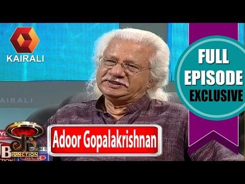 JB Junction: Adoor Gopalakrishnan - Part 2 | 28th August 2016 | Full Episode