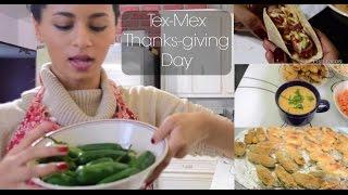tex-mex thanksgiving?  vlog.