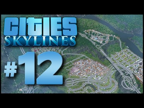 Cities: Skylines #12 - T-Bone Estates