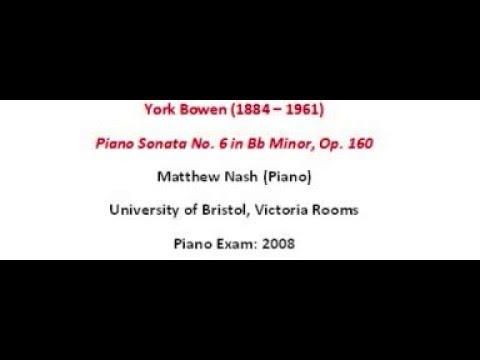 York Bowen Piano  Sonata No.  6 - Op. 140