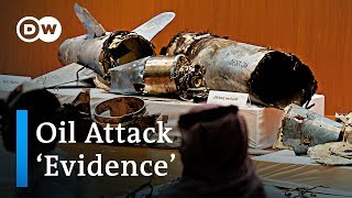Saudi Arabia presents 'evidence' for alleged Iran oil attack | DW News