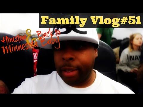 My FamilyVlog#51 Houston And Back To Minnesota Baby