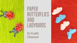 How to Make Paper Butterflies and Ladybirds (Home Decor, Handcraft) - D-Crafts Channel