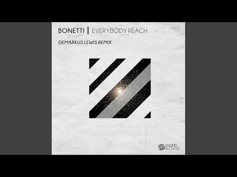 Everybody Reach (Demarkus Lewis Remix)