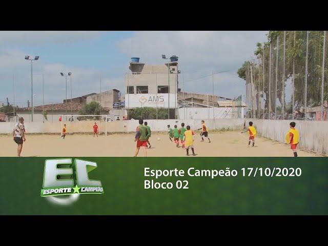 Esporte Campeão 17/10/2020 - Bloco 02
