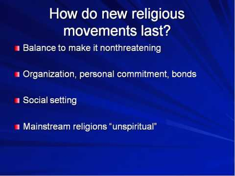 19 New Religious Movements Part 2