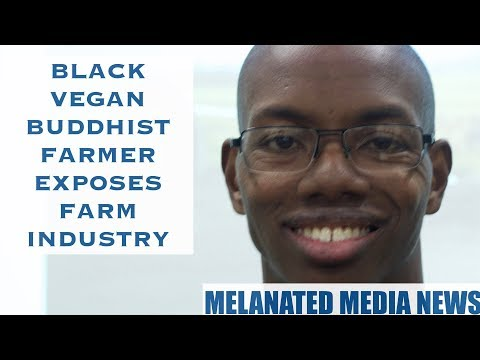 Black vegan buddhist explains why organic sustainable farming is no different than factory farms