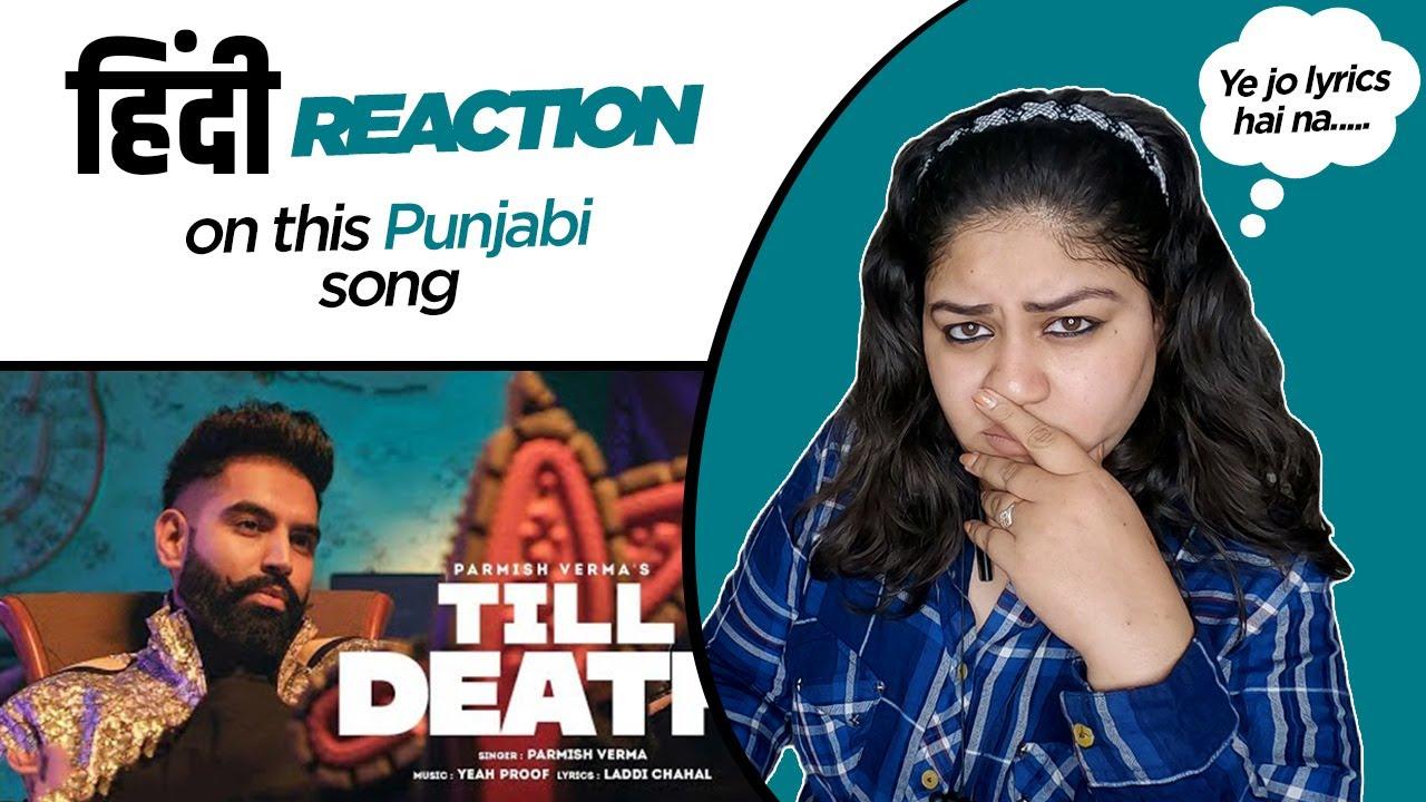 Download Reaction on Till Death    Parmish Verma    Laddi Chahal    Proof   