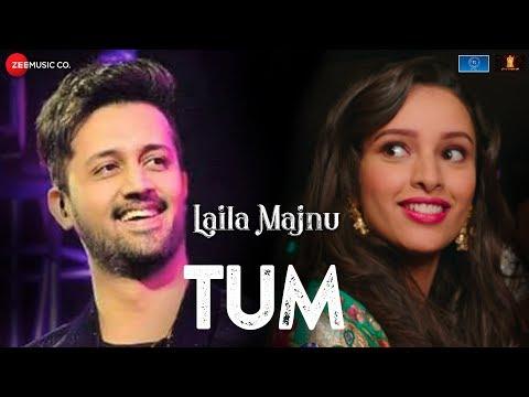 Tum | Laila Majnu | Atif Aslam | Avinash Tiwary & Tripti Dimri | Niladri Kumar