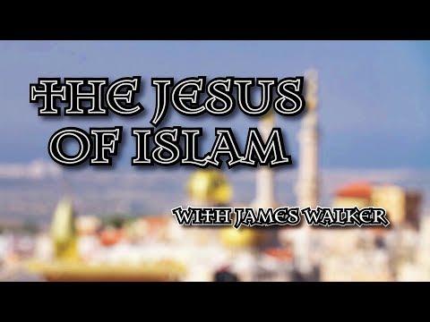 James Walker on Jesus in the Quran