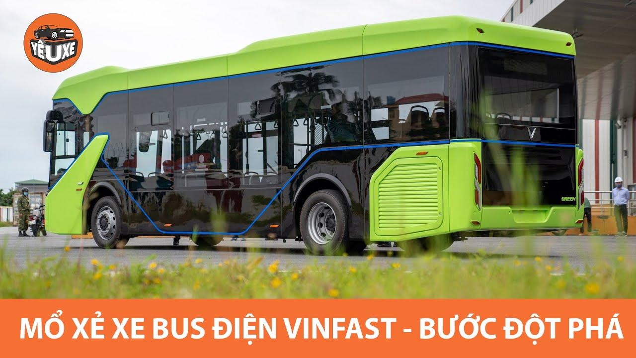 MỔ XẺ xe bus điện VinFast – không tiếng ồn, không khí thải, đầy công nghệ – BƯỚC ĐỘT PHÁ