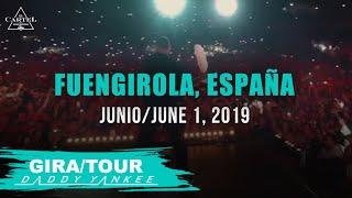 Daddy Yankee - Con Calma Gira/Tour Fuengirola - España 2019
