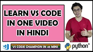 VS Code Tutorial + Python Setup | Python Tutorials For Absolute Beginners In Hindi #121