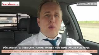 Hankes Autobörse: 10 Jahre iPhone – Die Apple-Aktie im Check