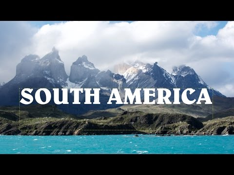 6 weeks in South America 2016