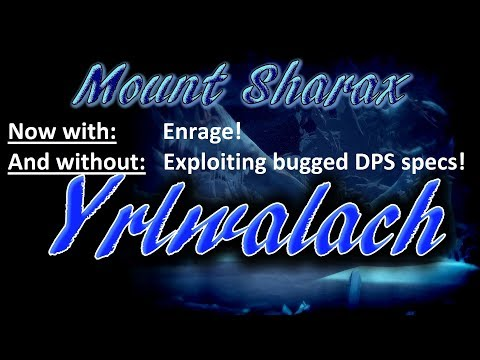 [Rift NT] Mount Sharax 4/5 - Yrlwalach (No Bugged Specs) [Re-Upload]