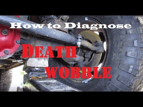 How to Diagnose DEATH WOBBLE