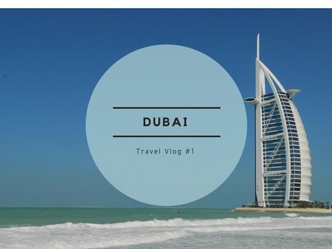 Travel Vlogs #1 - Dubai Day 1 - with Airbus A340-500 Azerbaijan Airlines