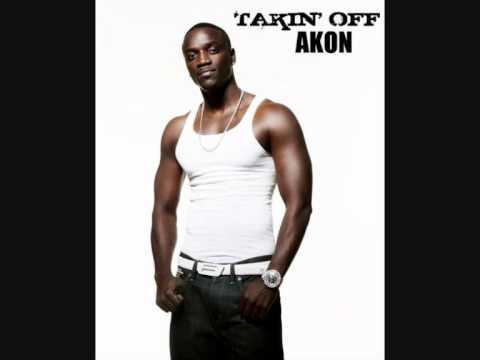 Akon - Takin' off  ( she's gettin' naked )
