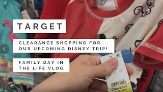 Target Disney Clearance Shopping | Family Day In The Life Vlog | Disney Trip Planning